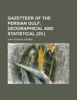 Gazetteer of the Persian Gulf