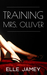 Training Mrs. Olliver by Elle Jamey