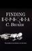 Finding Euphoria by C.  Becker