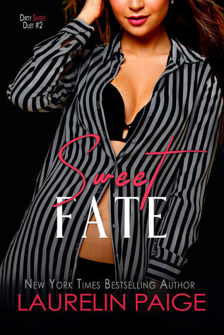 Sweet Fate (Dirty Sweet, #2)