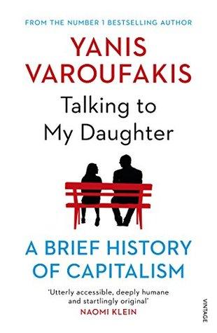 Talking to My Daughter by Yanis Varoufakis