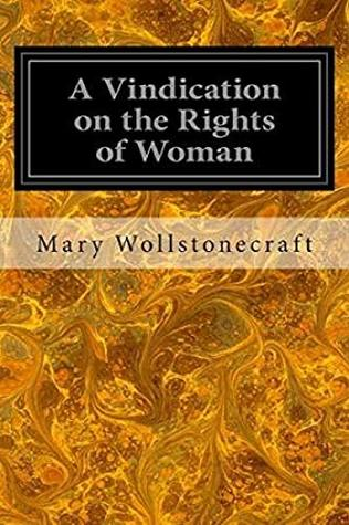 A Vindication of the Rights of Woman Annotated
