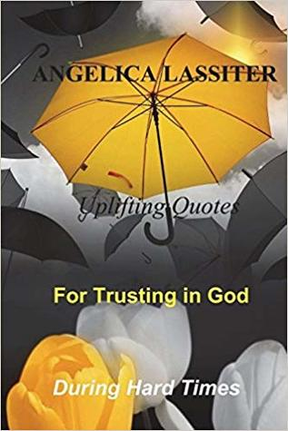 Uplifting Quotes for Trusting in God During Hard Times