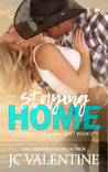 Staying Home (Roped by the Cowboy, 2)