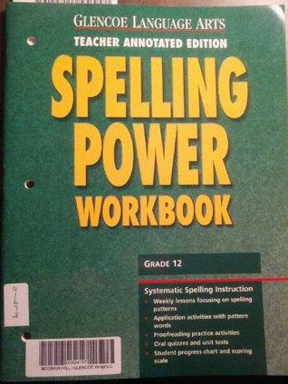 Glencoe Language Arts Spelling Power Workbook, Grade 12
