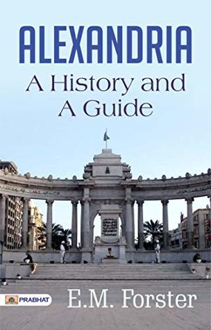 Alexandria: A History and a Guide