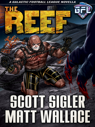 The Reef (Galactic Football League Novellas #5)