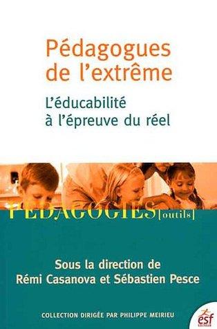 Pédagogues de l'extrême : L'éducabiblité à l'épreuve du réel
