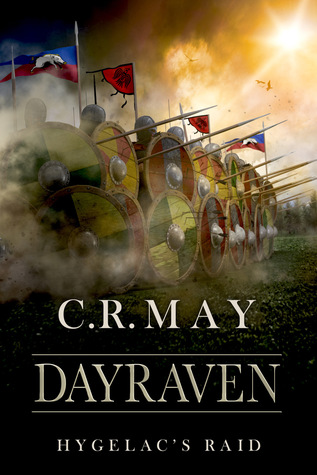Dayraven - Hygelac's Raid : C.R. May