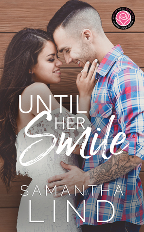 Until Her Smile by Samantha Lind