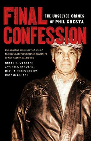Final Confession: The Unsolved Crimes of Phil Cresta