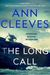 The Long Call (Two Rivers, #1) by Ann Cleeves