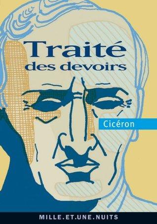 Traité des devoirs (La Petite Collection t. 577)