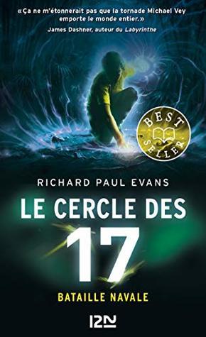 Le cercle des 17 - tome 03 : Bataille navale (Hors collection sériel t. 3)