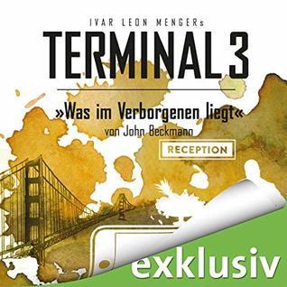 Was im Verborgenen liegt: Terminal 3, 9