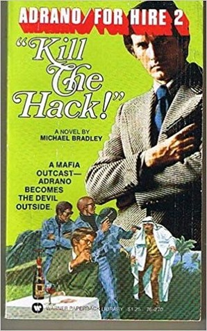 Kill The Hack (Adrano #2)