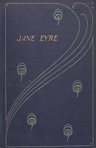 Jane Eyre: The 1899 John H. Bacon Edition