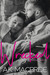 Wrecked (Willow Creek #2)