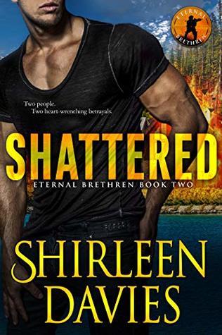 Shattered (Eternal Brethren #2)