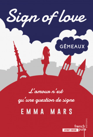 Gémeaux (Sign of Love #2)
