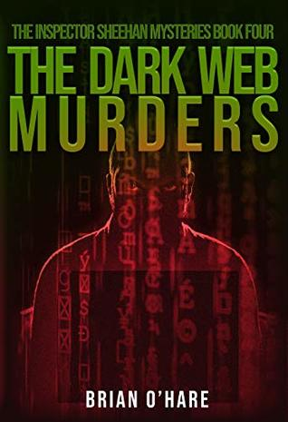 The Dark Web Murders (Inspector Sheehan Mysteries #4)