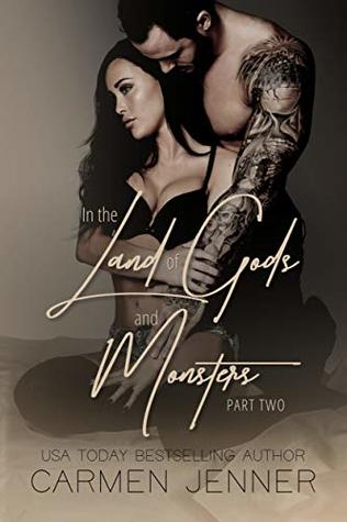 In the Land of Gods and Monsters, Part Two