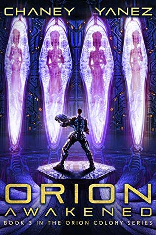 Orion Awakened by J.N. Chaney