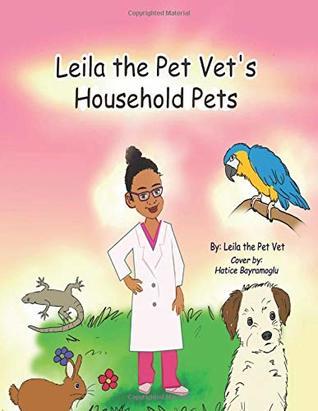 Leila the Pet Vet's Household Pets