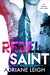 Rebel Saint by Adriane Leigh
