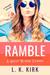 Ramble by L. K. Kirk