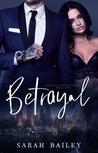 Betrayal (Corrupt Empire #1)