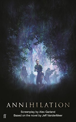 Annihilation Screenplay