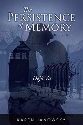 Déjà Vu (The Persistence of Memory #1)