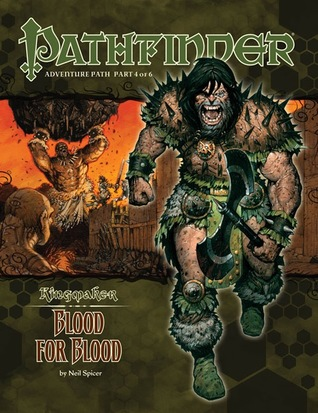 Pathfinder Adventure Path #34: Blood for Blood (Kingmaker, #4)