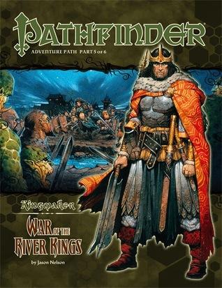 Pathfinder Adventure Path #35: War of the River Kings (Kingmaker, #5)