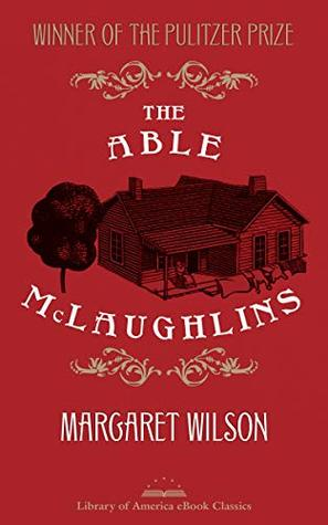 The Able McLaughlins: A Library of America eBook Classic