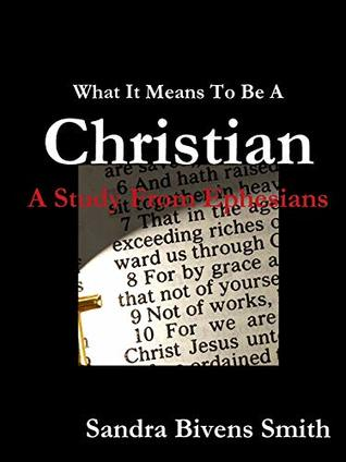 What It Means To Be A Christian