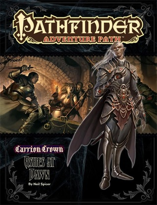 Pathfinder Adventure Path #47: Ashes at Dawn (Carrion Crown, #5)