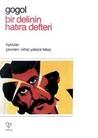 Bir Delinin Hatıra Defteri - Palto - Burun by Nikolai Gogol