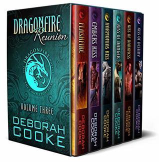 Dragonfire Reunion: A Dragonfire Novels Boxed Set (The Dragonfire Novels Complete Series Book 3)