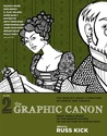 The Graphic Canon, Volume 2: From Kubla Khan to the Brontë Sisters to The Picture of Dorian Gray (The Graphic Canon #2)