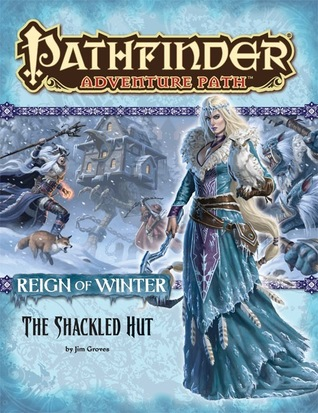 Pathfinder Adventure Path #68: The Shackled Hut by Jim Groves