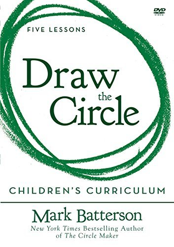 Draw the Circle Children's Curriculum: Taking the 40 Day Prayer Challenge