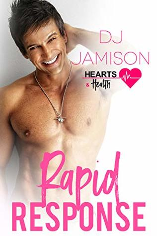 Rapid Response (Hearts and Health #8)