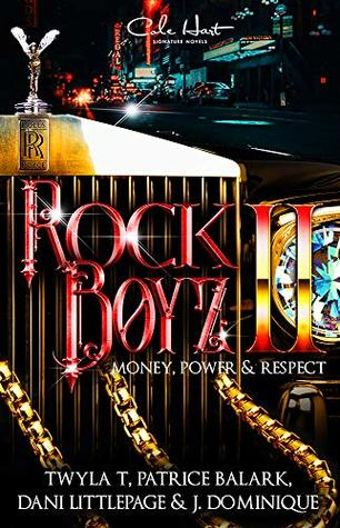 The Rock Boyz 2: An African American Urban Romance: Money, Power, & Respect