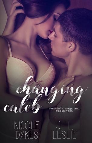 Changing Caleb (Hearts of Hollis Series: Book Three)