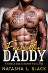 Forbidden Daddy: A Single Dad & Nanny Romance