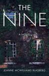 The Nine by Jeanne McWilliams Blasberg