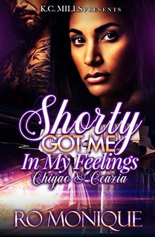 Shorty Got Me In My Feelings: Chiyao & Ceazia