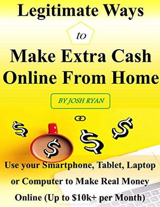 Legitimate Ways to Make Extra Cash Online From Home: Use your smartphone, tablet, laptop or computer to make real money online – up to $10k+ per month.
